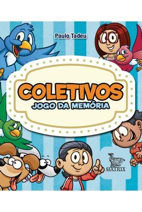 Jogo da Memória - Coletivos - Tadeu,Paulo   Hoshan.org