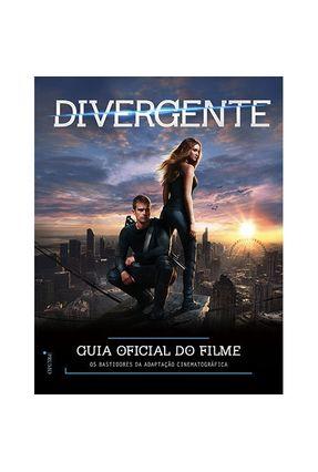 Divergente - Guia Oficial do Filme - Os Bastidores da Adaptação Cinematográrica - Egan,Kate pdf epub