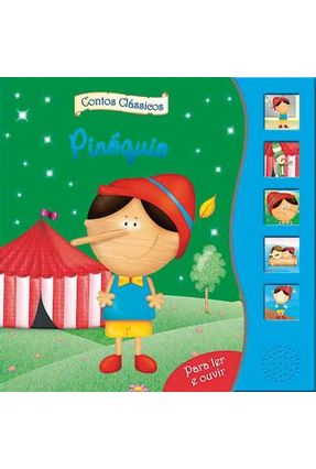Pinóquio - Col. Contos Clássicos Para Ler e Ouvir - Ciranda Cultural | Tagrny.org
