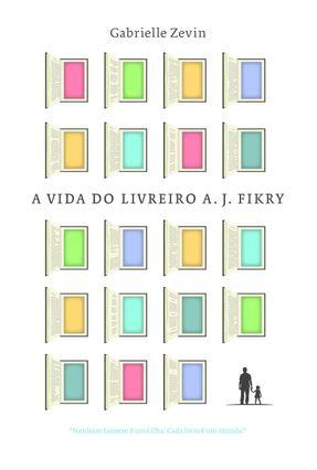 A Vida do Livreiro A. J. Fikry - Zevin,Gabrielle | Hoshan.org