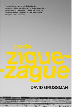 Garoto Zigue-Zague - GROSSMAN,DAVID | Hoshan.org
