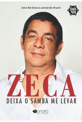 Zeca Pagodinho - Deixa o Samba Me Levar - Samba Book - Barboza,Jane Bruno,Leonardo pdf epub