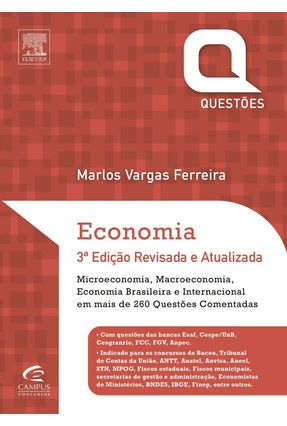 Economia - 3ª Ed. 2014 - Col. Questões - Ferreira,Marlos Vargas | Hoshan.org