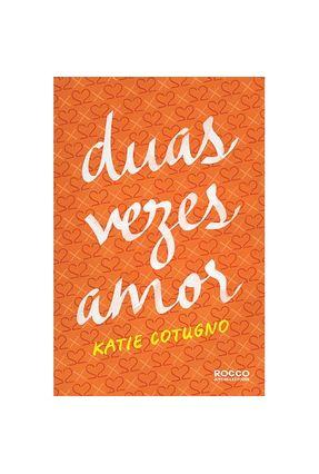 Duas Vezes Amor - Cotugno,Katie pdf epub