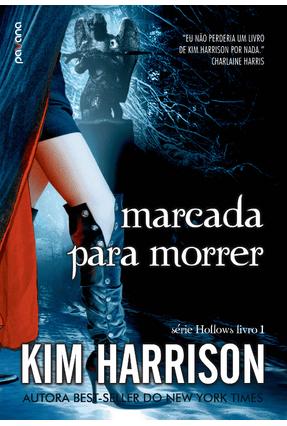 Marcada Para Morrer - Série Hollow - Livro 1 - Harrison,Kim pdf epub