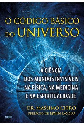 O Código Básico do Universo - Citro,Massimo pdf epub