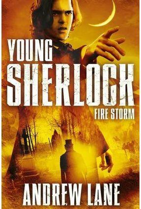 Young Sherlock Holmes 4 - Fire Storm - LANE,ANDREW   Hoshan.org