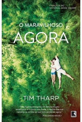 O Maravilhoso Agora - Tharp,Tim | Tagrny.org