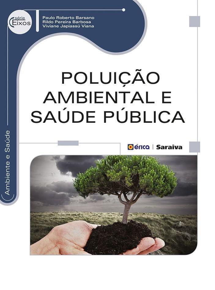 Poluicao Ambiental E Saude Publica Serie Eixos Ambiente E