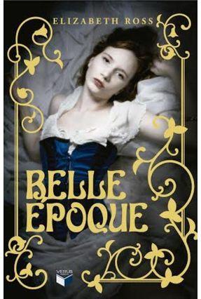Belle Époque - Ross,Elizabeth pdf epub
