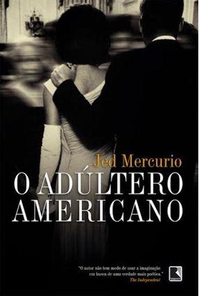 O Adúltero Americano - Mercurio,Jed pdf epub
