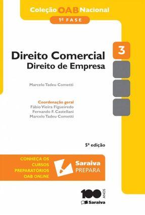 Direito Comercial - Direito de Empresa - Vol. 3 - 1ª Fase - 5ª Ed. 2014 - Col. OAB Nacional - Cometti,Marcelo Tadeu pdf epub