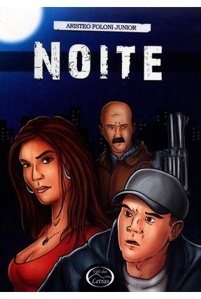 Edição antiga - Noite - 2ª Ed. 2009 - Foloni Junior,Aristeo | Hoshan.org