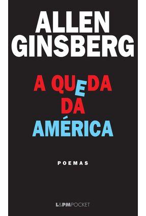 A Queda da América - Ginsberg,Allen | Nisrs.org