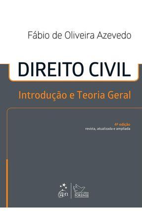 Direito Civil - Introdução e Teoria Geral - 4ª Ed. 2014 - Azevedo,Fábio de Oliveira   Hoshan.org