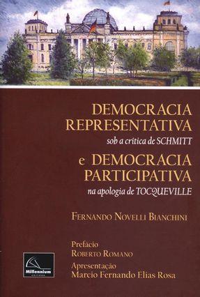 Democracia - Sob A Crítica de Schmitt e Democracia Participativa - na Apologia de Tocqueville - Novelli Bianchini,Fernando pdf epub