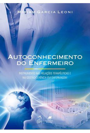 Autoconhecimento do Enfermeiro - Garcia Leoni,Miriam pdf epub