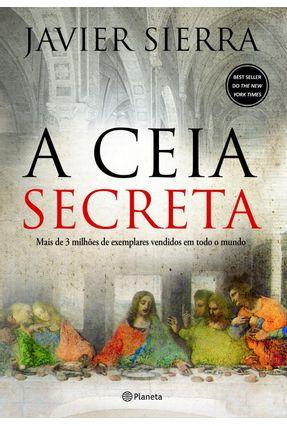 A Ceia Secreta - Sierra,Javier | Tagrny.org