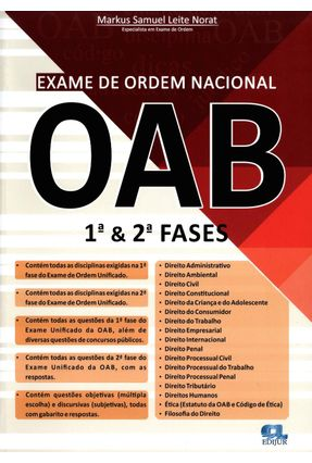 Exame de Ordem Nacional OAB - 1ª & 2ª Fases - Norat,Markus Samuel Leite | Tagrny.org