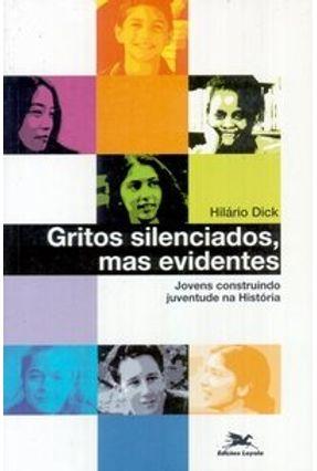 Gritos Silenciados, Mas Evidentes - Dahmer,Tatiana | Hoshan.org