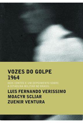 Vozes do Golpe - 3 Volumes - SCLIAR ,MOACYR Verissimo,Luis Fernando Ventura,Zuenir pdf epub