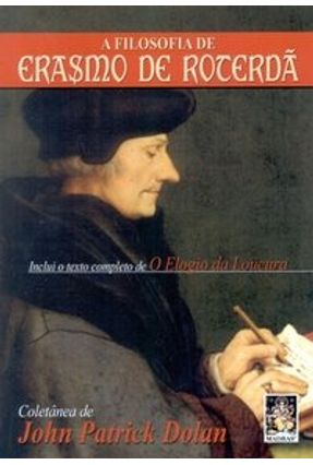 A Filosofia de Erasmo de Roterdã - Dolan,John Patrick | Nisrs.org