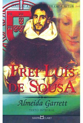 Frei Luís de Sousa - Col. Obra Prima de Cada Autor - Garrett,Almeida pdf epub