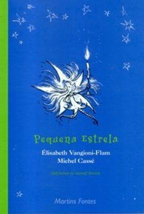 Pequena Estrela - Cassé,Michel Vangioni-flam,Élisabeth pdf epub