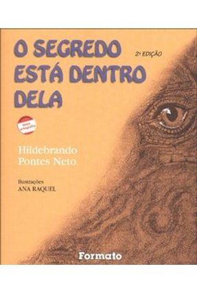 O Segredo Está Dentro Dela - Pontes Neto,Hildebrando pdf epub