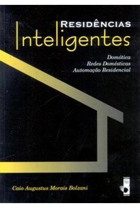 Residências Inteligentes - Bolzani,Caio Augustus Morais   Tagrny.org
