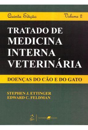 Tratado de Medicina Interna Veterinária - Doenças do Cão e do Gato - 2 Vols. - Feldman,Edward C. Ettinger,Stephen J.   Hoshan.org