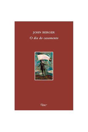 O Dia do Casamento - Berger,John pdf epub