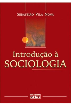 Introdução A Sociologia - 6ª Ed. 2004 - Vila Nova,Sebastiao pdf epub