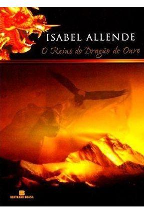 O Reino do Dragão de Ouro - Allende,Isabel   Hoshan.org