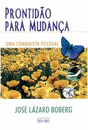 Prontidão para Mudança - Uma Conquista Pessoal - Boberg,José Lázaro | Tagrny.org