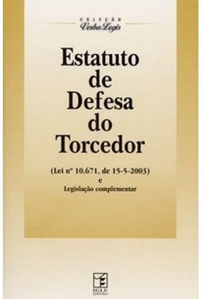 Estatuto de Defesa do Torcedor - Col. Verba Legis - Vários Autores pdf epub