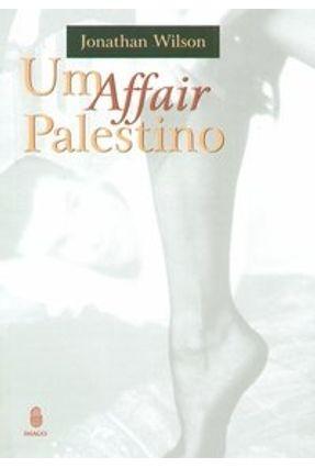 Um Affair Palestino - Wilson,Jonathan pdf epub
