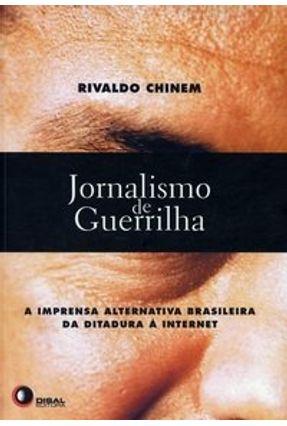 Jornalismo de Guerrilha - Chinem,Rivaldo | Nisrs.org