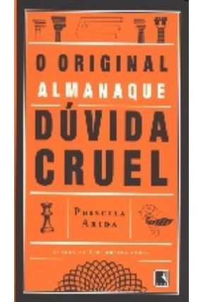 O Original Almanaque - Dúvida Cruel - Velloso,Priscila Arida | Tagrny.org
