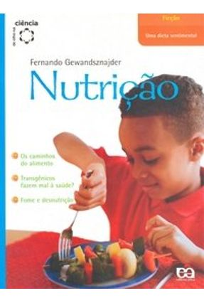 Nutrição - Série de Olho na Ciência - Gewandsznajder,Fernando pdf epub