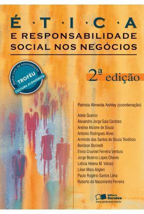 Ética e Responsabilidade Social nos Negócios - 2ª Ed. - Ashley,Patricia Almeida pdf epub