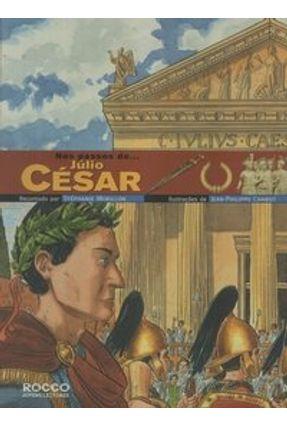 Nos Passos de ... Júlio César - Morillon,Stéphanie | Hoshan.org