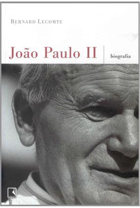 João Paulo II - Biografia - Lecomte,Bernard | Tagrny.org