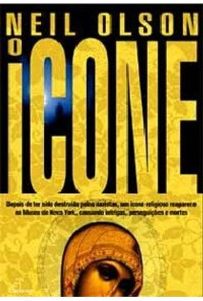 O Ícone - Olson,Neil | Hoshan.org