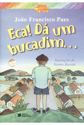 Eca! Dá Um Bucadim... - Nova Ortografia - Paes,João Francisco pdf epub