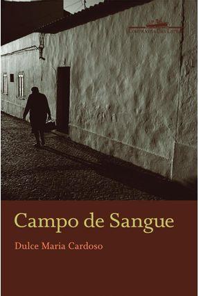 Campo de Sangue - Cardoso,Dulce Maria | Nisrs.org