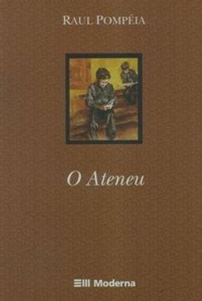 O Ateneu - Col. Travessias - Pompeia,Raul | Hoshan.org