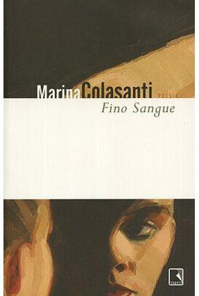 Fino Sangue - Colasanti,Marina | Nisrs.org