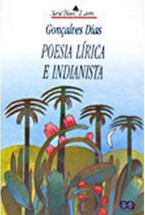 Poesia  Lírica e Indianista - Dias,Goncalves   Tagrny.org