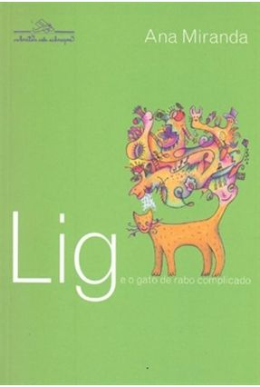 Lig e o Gato de Rabo Complicado - Miranda,Ana | Nisrs.org